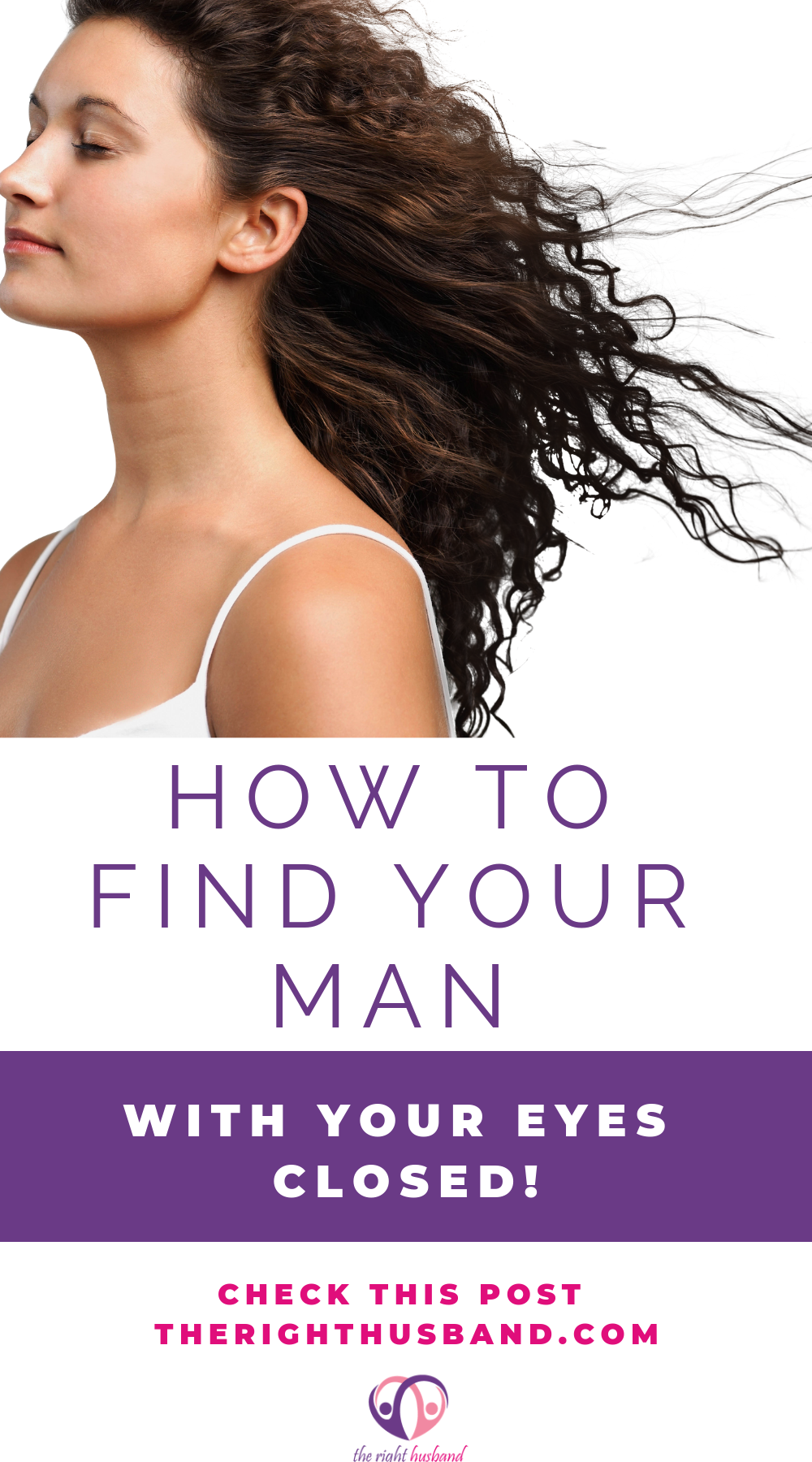 How to find your man with your eyes closed