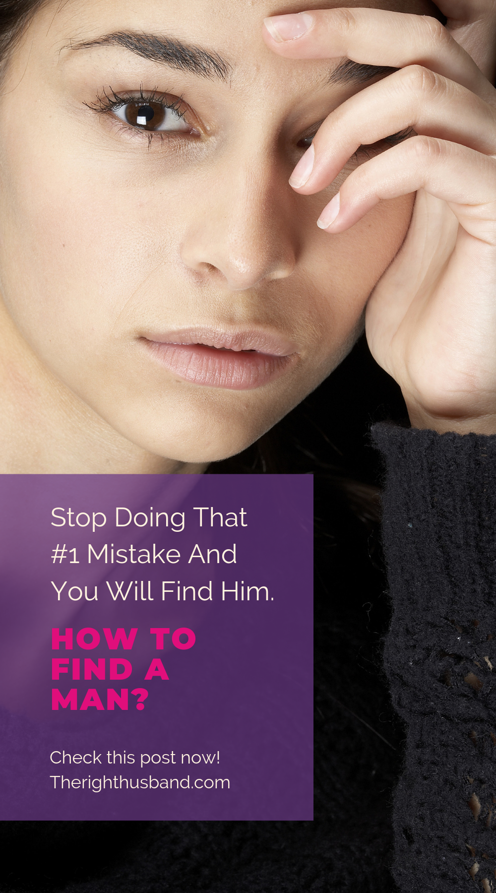 How To Find A Man- Stop Doing That Mistake